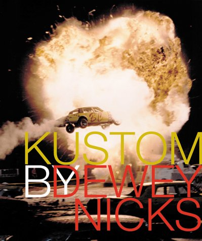 Kustom (0967236622) by Robert Evans; Dewey Nicks