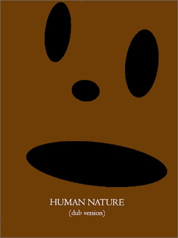 9780967236643: Human Nature (Dub Version)