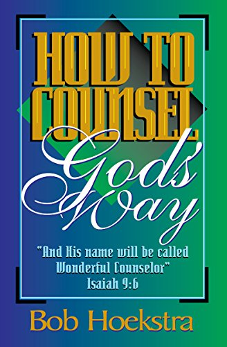 9780967236902: How to Counsel God's Way