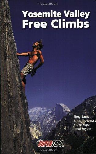 9780967239149: Yosemite Valley Free Climbs