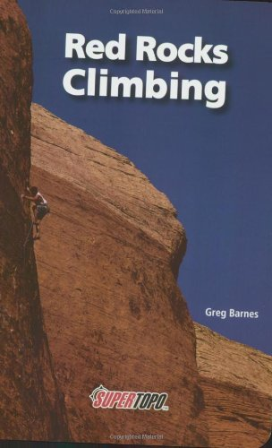 9780967239163: Red Rocks Climbing: Supertopos