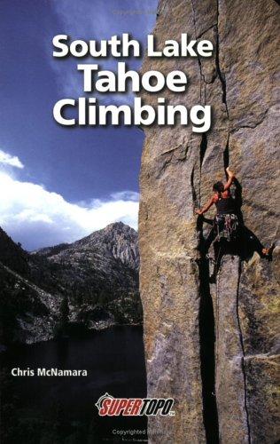 9780967239170: South Lake Tahoe Climbing