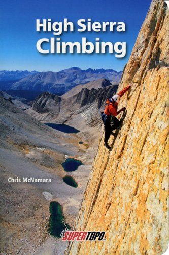 9780967239187: High Sierra Climbing: California's Best High Country Climbs