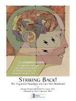 Striking Back: The Trigeminal Neuralgia and Face Pain Handbook (096723932X) by George Weigel; Kenneth E. Casey