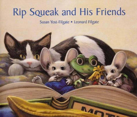 Rip Squeak and His Friends: Susan Yost-Filgate