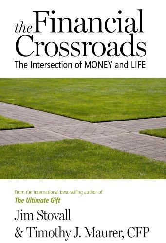 The Financial Crossroads: Stovall, Jim; Maurer, Timothy J.