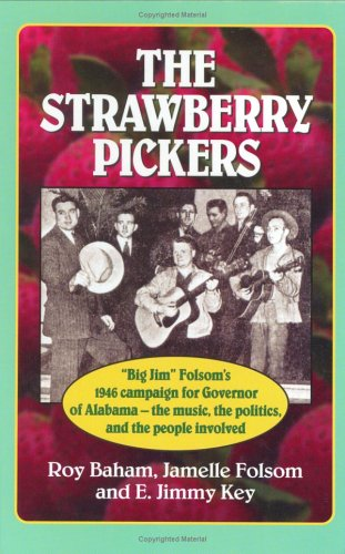 9780967244617: The Strawberry Pickers