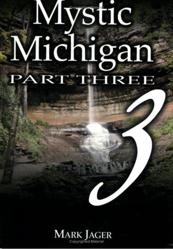 9780967246413: Mystic Michigan: Vol. 3 (Tales of the Supernatural)