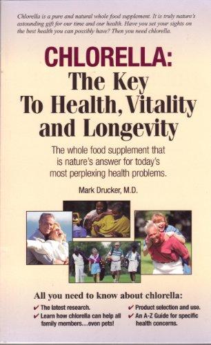 9780967246819: Chlorella: The Key to Health, Vitality and Longevity
