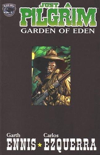 Just A Pilgrim: Garden of Eden: Garth Ennis