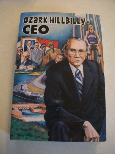 Ozark hillbilly, CEO: An autobiography: Joe B McNabb