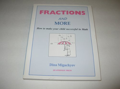 Fractions and More: Migachyov, Dina