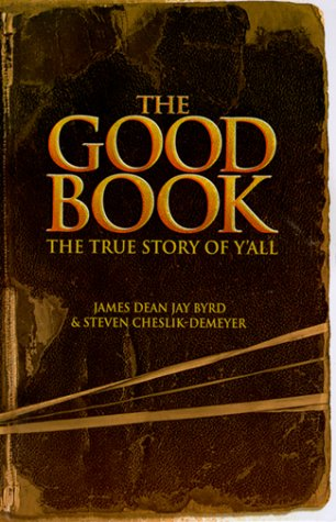 9780967254203: The Good Book: The True Story of Y'All