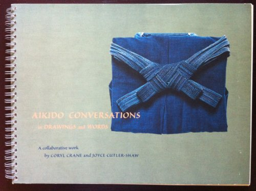 Aikido conversations, in drawings and words: Crane, Coryl