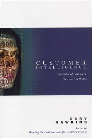 9780967256214: Customer Intelligence