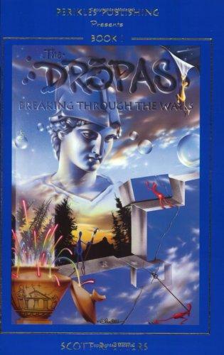 The Dropas: Breaking Through the Walls (The Dropas, 1): Scott R. Etters