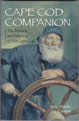 9780967259604: Cape Cod Companion: The History and Mystery of Old Cape Cod