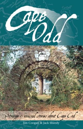 9780967259680: Cape Odd: Strange and Unusual Stories About Cape Cod