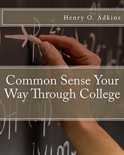 9780967260549: Common Sense Your Way Through College Workbook