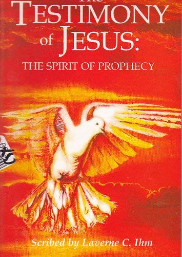 The Testimony of Jesus: The Spirit of Prophecy Book 1