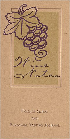 9780967265117: Wine Notes Pocket Guide and Personal Tasting Journal