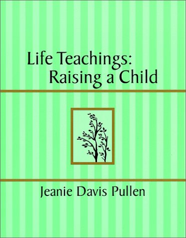 9780967266008: Life Teachings: Raising a Child