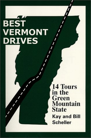 9780967268200: Best Vermont Drives (Best Drives Series)