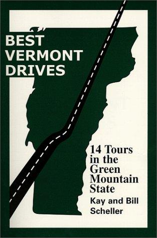 9780967268200: Best Vermont Drives (Best Drives Series)