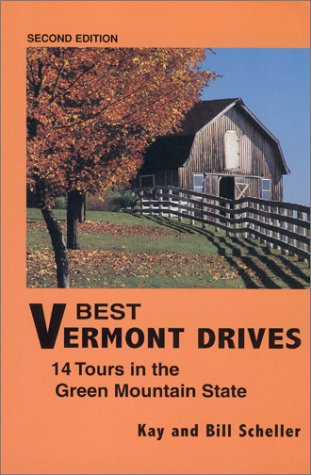 9780967268217: Best Vermont Drives: 14 Tours in the Green Mountain State