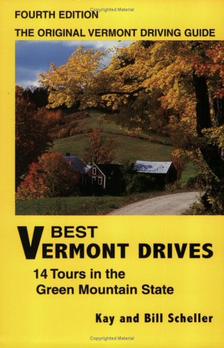 9780967268248: Best Vermont Drives, Fourth Edition