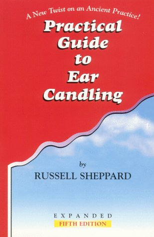 9780967270807: Practical Guide to Ear Candling: A New Twist on an Ancient Practice