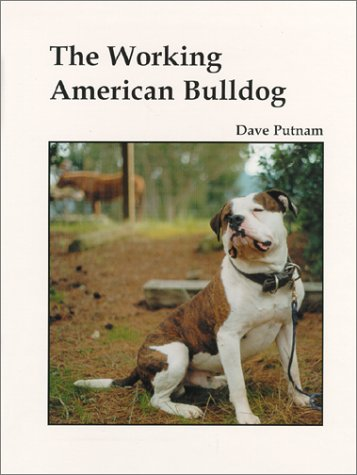 9780967271002: The Working American Bulldog
