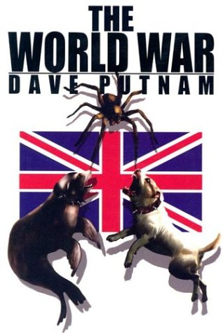 The World War (Gamekeeper Series, Book 2): Dave J. Putnam