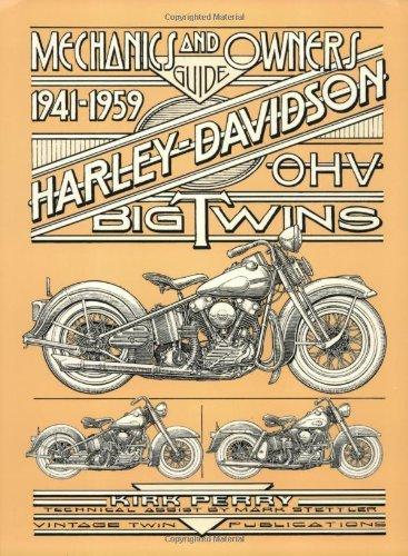 9780967274409: Mechanics & Owners Guide to 1941-1959 Harley-Davidson O.H.V. Big Twins