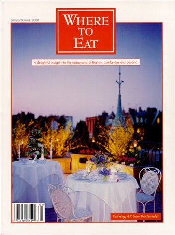 Where to Eat, Spring/Summer 2000: Tracy Roberts