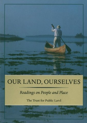 9780967280608: Our Land, Ourselves: Readings on People and Place