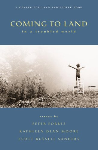 Coming to Land in a Troubled World: Peter Forbes, Kathleen