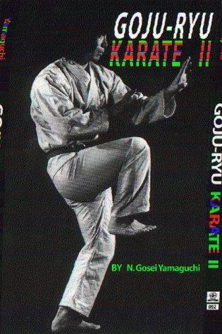 9780967282114: Goju-ryu karate, II