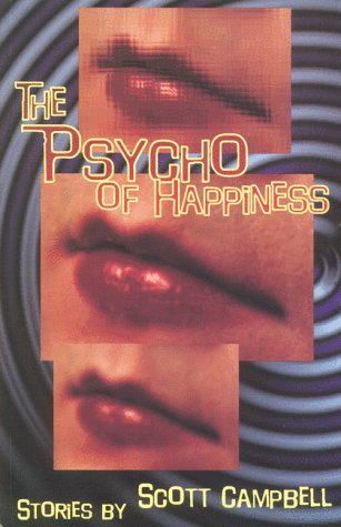 The Psycho of Happiness: Campbell, Scott