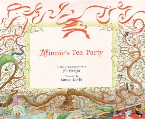 Minnie's Tea Party: Wright, Jill; David, Simon