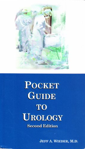 Pocket Guide to Urology: Jeff A. Wieder,