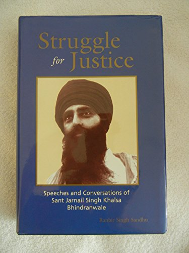 9780967287409: Struggle for Justice: speeches,Conversations Sant Jarnail Singh Bhindranwale