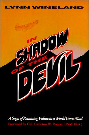 9780967290706: In Shadow of the Devil: A Saga of Retaining Values in a World Gone Mad