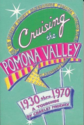 Cruising the Pomona Valley 1930 thru 1970: Phoenix, Charles