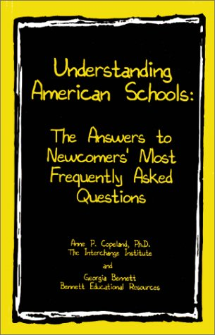 9780967293424: Understanding American Schools: The Answers to Newcomers' Most Frequently Asked Questions