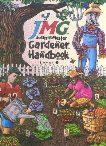 Junior Master Gardener Level One Handbook: Lisa Whittlesey