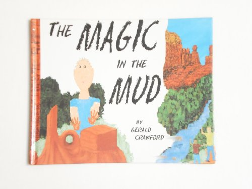 9780967299600: The Magic in the Mud