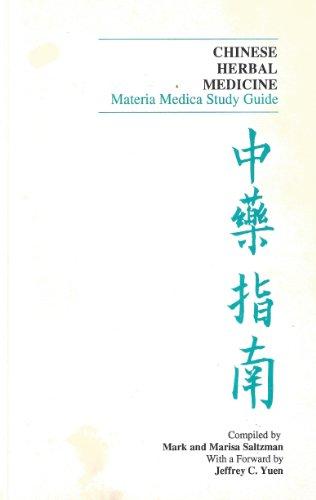 9780967303420: Chinese Herbal Medicine: Materia Medica Study Guide