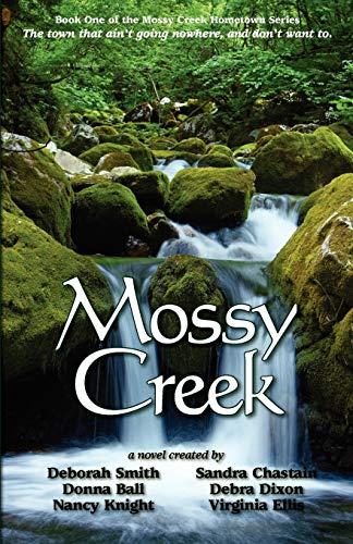9780967303512: Mossy Creek