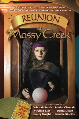 Reunion at Mossy Creek: Smith, Deborah; Sala,